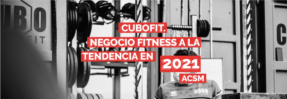 Negocio fitness a la tendencia 2021 ACSM
